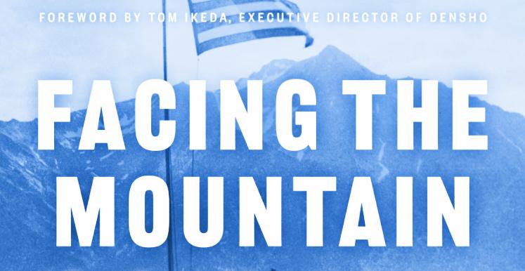 Daniel James Brown, Densho Are 'Facing the Mountain'